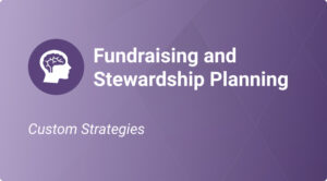 Fundraising and Stewardship Planning